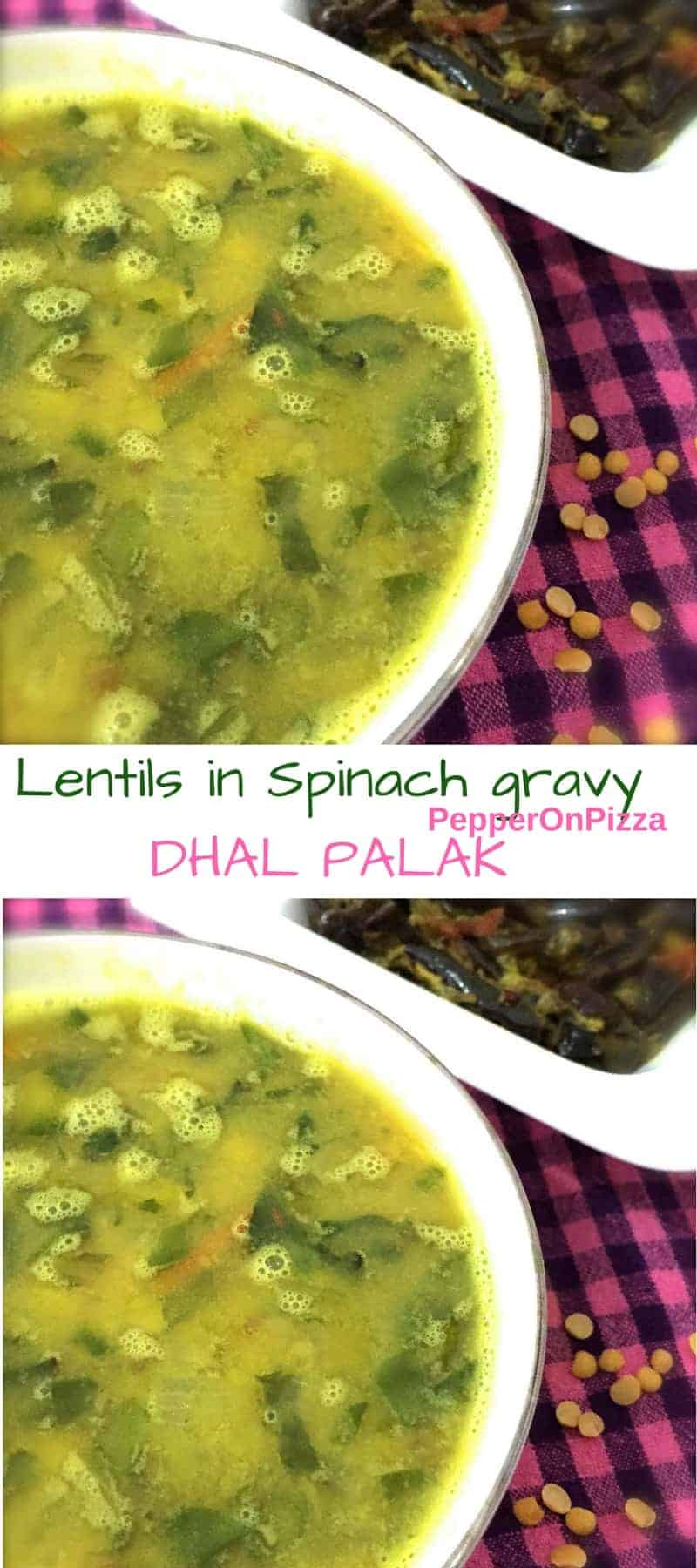 Nutritious lentil spinach stew-dhal palak_PepperOnPizza.com