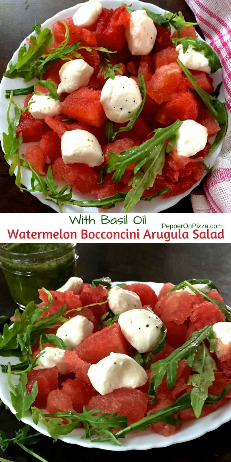 Watermelon salad with bocconcini arugula basil oil. https://www.PepperOnPizza.com