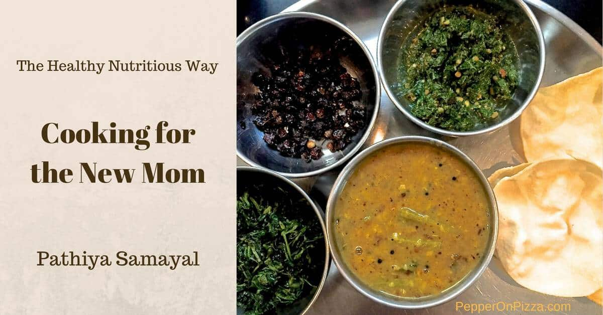 Cooking for the new mom pathiya samayal my way pepperonpizza forumfinder Images