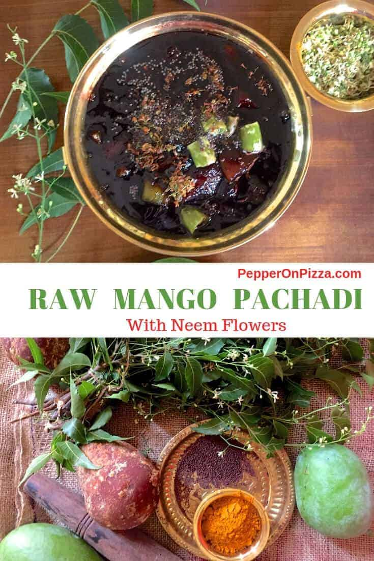 A brass bowl with a fluid stew of raw mango, jaggery,spices and neem flowers, with a bowl of fresh neem flowers and a bunch of neem leaves alongside. Raw Mango pachadi is made specially on Tamil New Years Day. https://www.PepperOnPizza.com