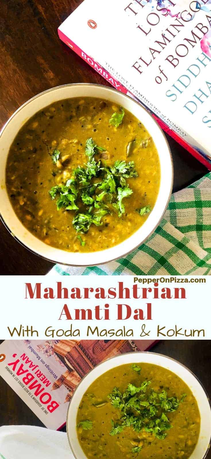 Panchmel or 5 lentil Maharashtrian Amti Dal in a wide bowl, garnished with cilantro, a green checked napkin on one side and a book on Bombay alongside.