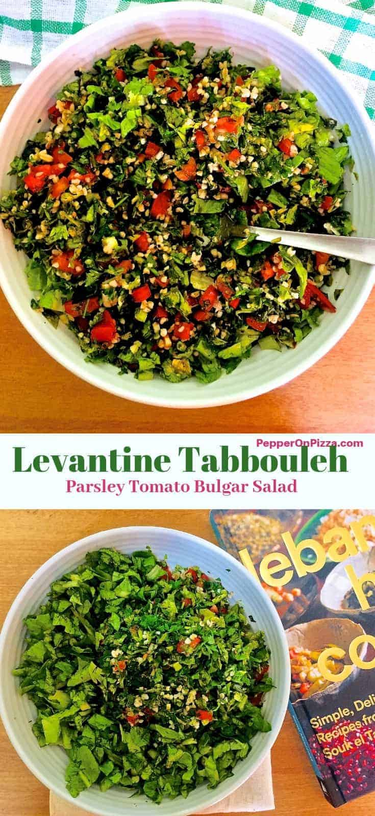 Two images of colourful Tabbouleh a white bowl, separated by a caption stating Levantine Tabbouleh -Parsley Tomato Bulgar Salad. Finely chopped green parsley, red tomatoes, green lettuce and creamy beige bulgar mixed into a refreshing salad
