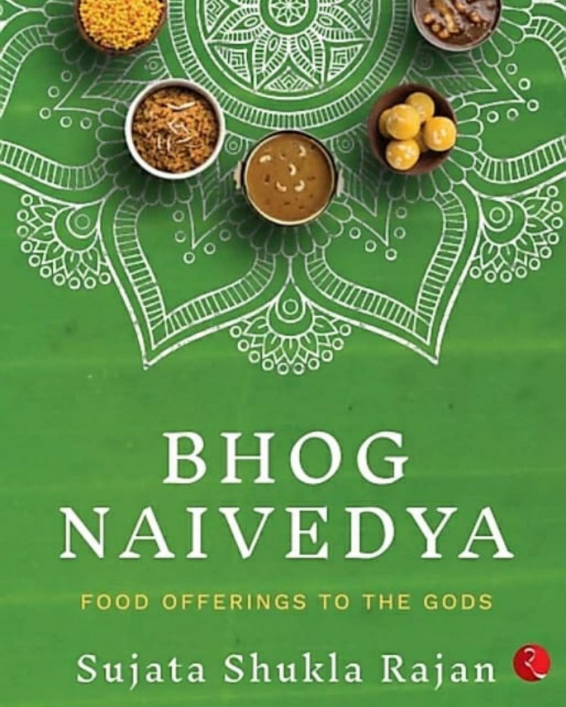Bright Green covered book with titles in white and yellow. Bhog Naivedya Food Offerings to the Gods